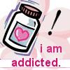 I'm So Addicted