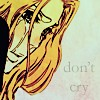 don&#039;t cry.