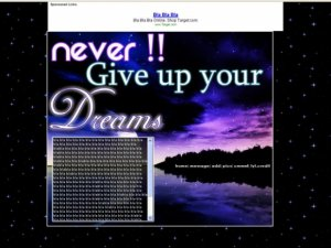 Never!!! Give Up Your Dreams!