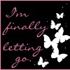 i'm finally letting go
