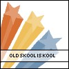 Old Skool Is Kool