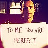 To me, you're Perfect
