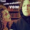 Unbreakable Vow.
